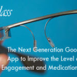 iPatientCare miGlass – The New Revolution Proving The Pertinence of Google Glass in Healthcare