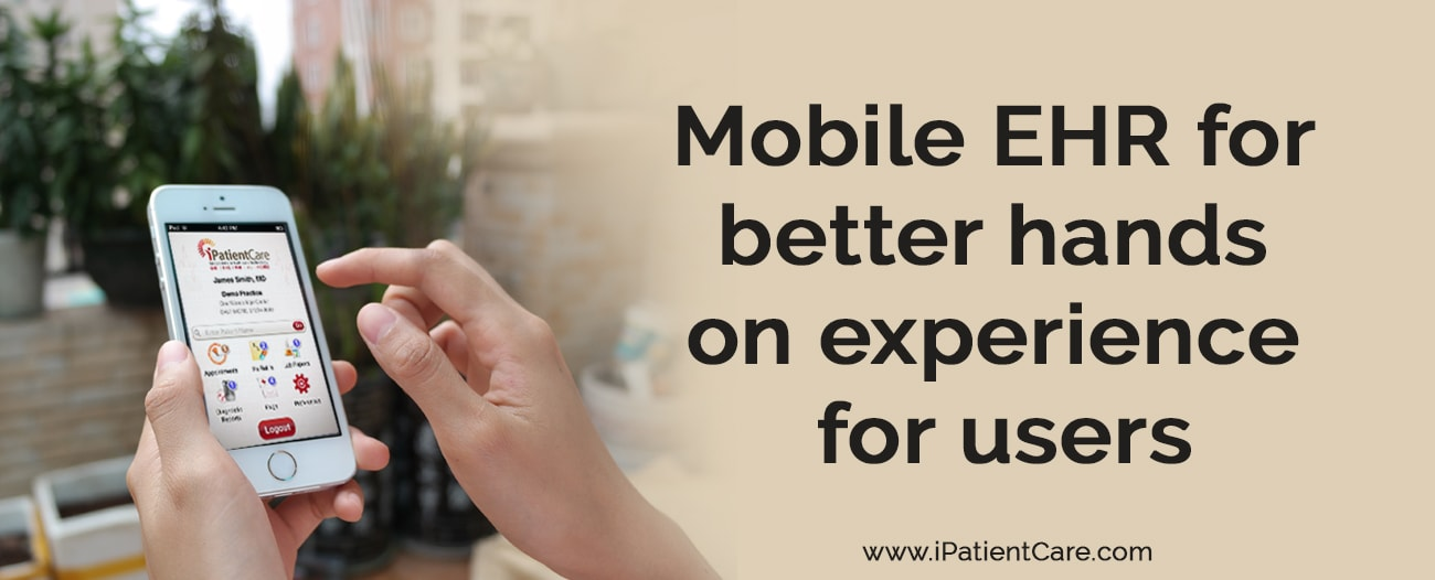 Mobile EHR for better hands on experience for users