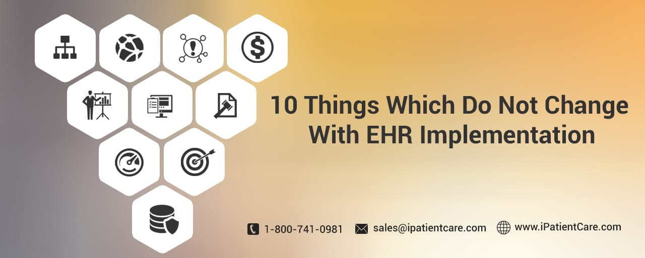 things which dont change ehr implementation