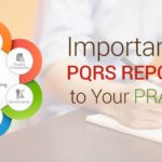 Importance of PQRS Reporting to Your Practice