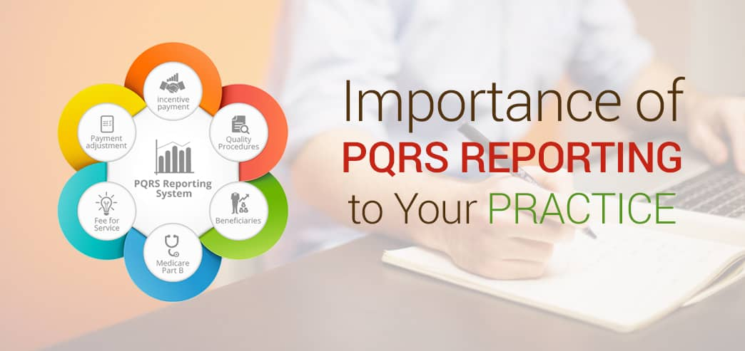 iPatientCare Blog - Importance of PQRS Reporting to Your Practice