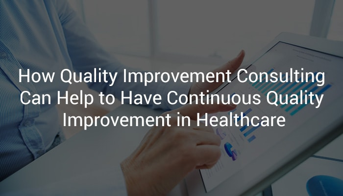 Quality Improvement Consulting