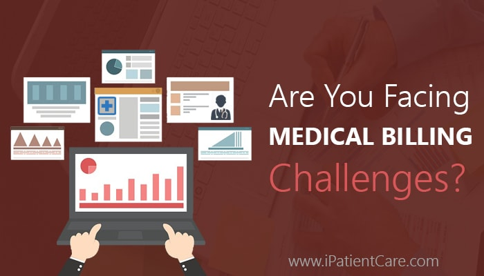 iPatientCare Blog - Are you facing Medical Billing Challenges?