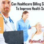 Can Healthcare Billing Solutions Aid To Improve Health Services?