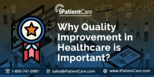 Why Quality Improvement in Healthcare is Important