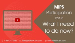 MIPS Participation- Part-2 - What I need to do now