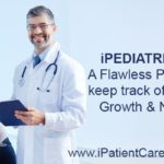 iPediatric EHR – A Flawless Platform to keep track of a Child's Growth & Nutrition
