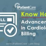 Know How – Advancements in Cardiology Billing
