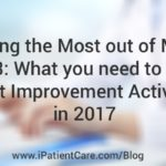 Getting the Most out of MIPS Part 3: What you need to know about Improvement Activities in 2017
