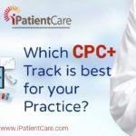Which CPC+ Track is best for your Practice?