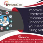 Improve your Practice's Efficiency by Enhancing your Medical Billing Software