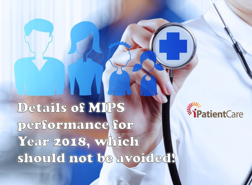 iPatientCare Blog - MIPS performance for Year 2018