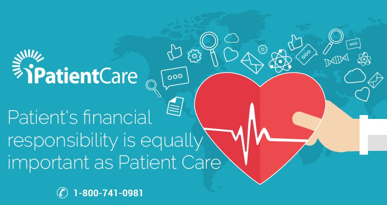 iPatientCare Blog - Patient's financial responsibility is equally important as Patient Care
