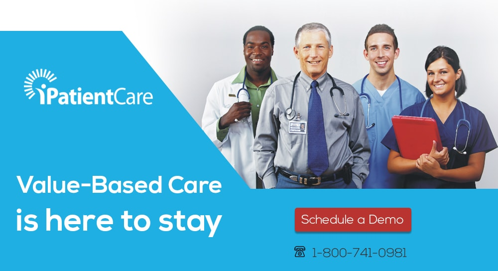 iPatientCare Blog - Value-Based Care is here to stay