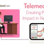 Telemedicine – Creating Positive Impact in Healthcare