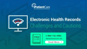 Electronic Health Records Challenges and Cautions