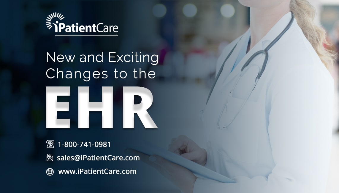 New and Exciting Changes to the EHR