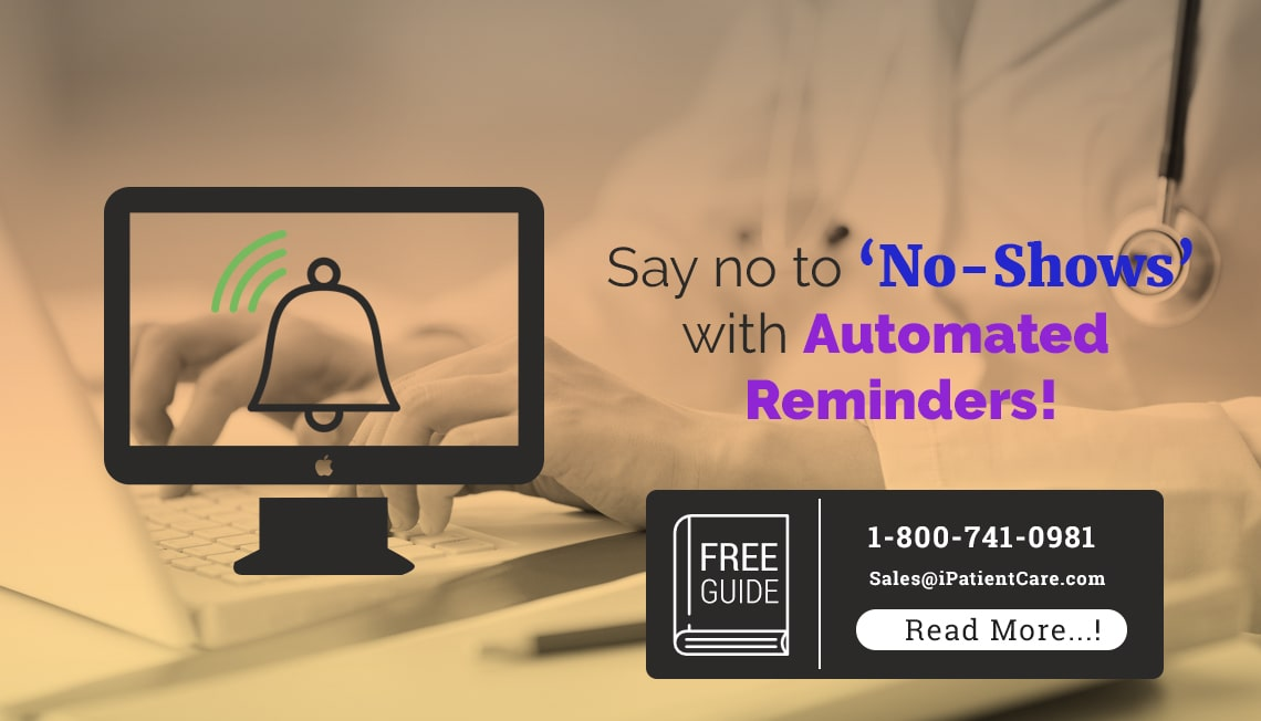 iPatientCare Blog - Say no to No-Shows with Automated Patient Reminders