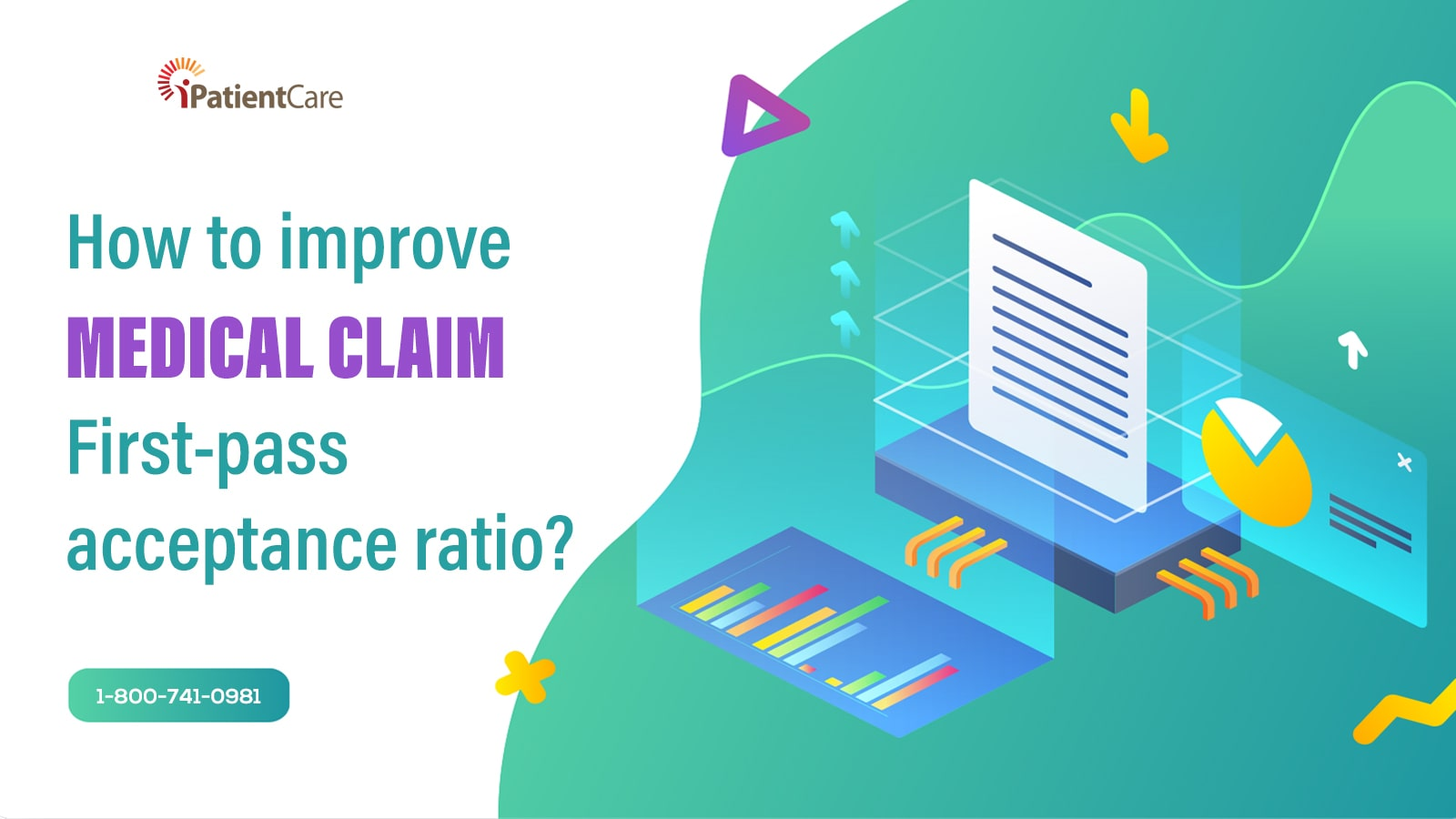 iPatientCare Blog - How to improve Medical Claim First-pass acceptance ratio