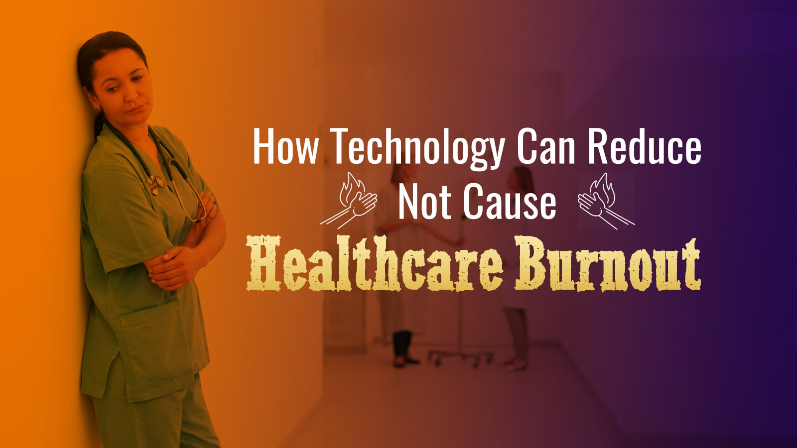 iPatientCare Blog - Prevent Physician Burnout