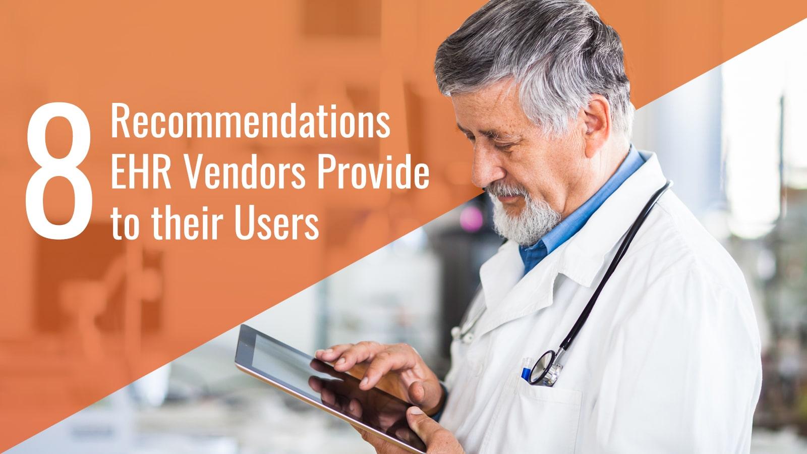 iPatientCare Blog - Recommendations EHR Vendors Provide