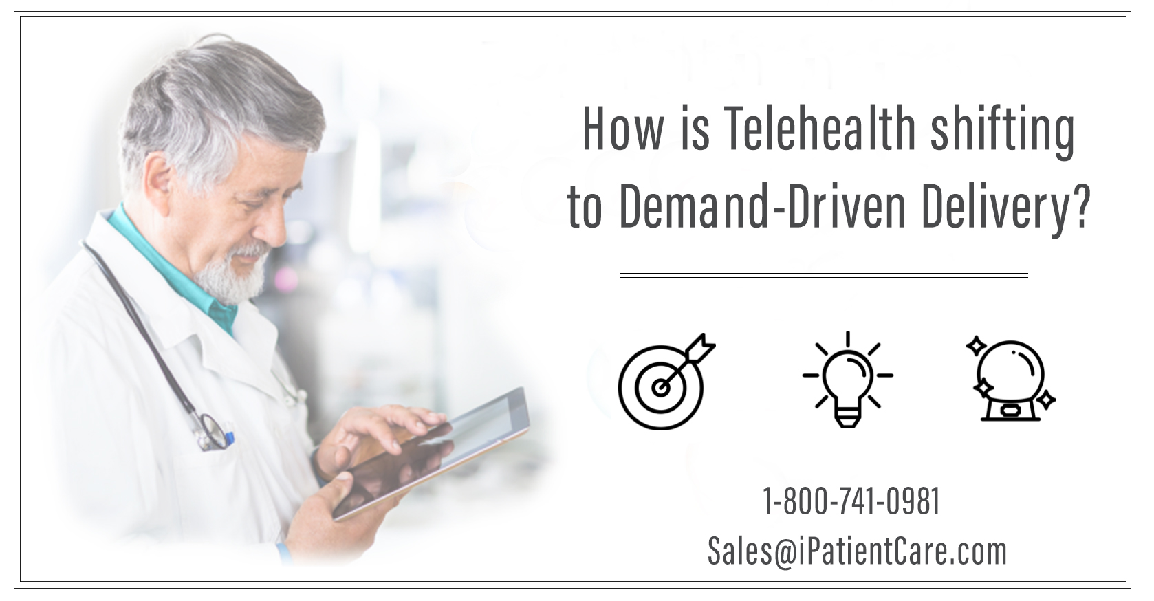 iPatientCare Blog - How is Telehealth shifting to Demand-Driven Delivery?
