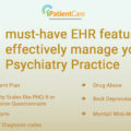 iPatientCare Blog - EHR features to effectively manage your Psychiatry Practice