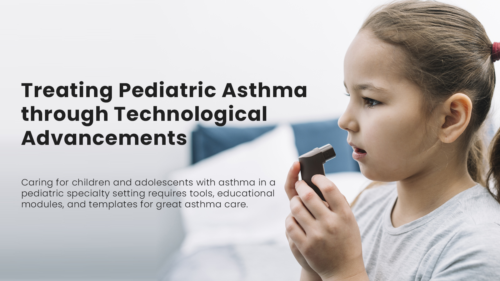 Treating Pediatric Asthma through Technological Advancements