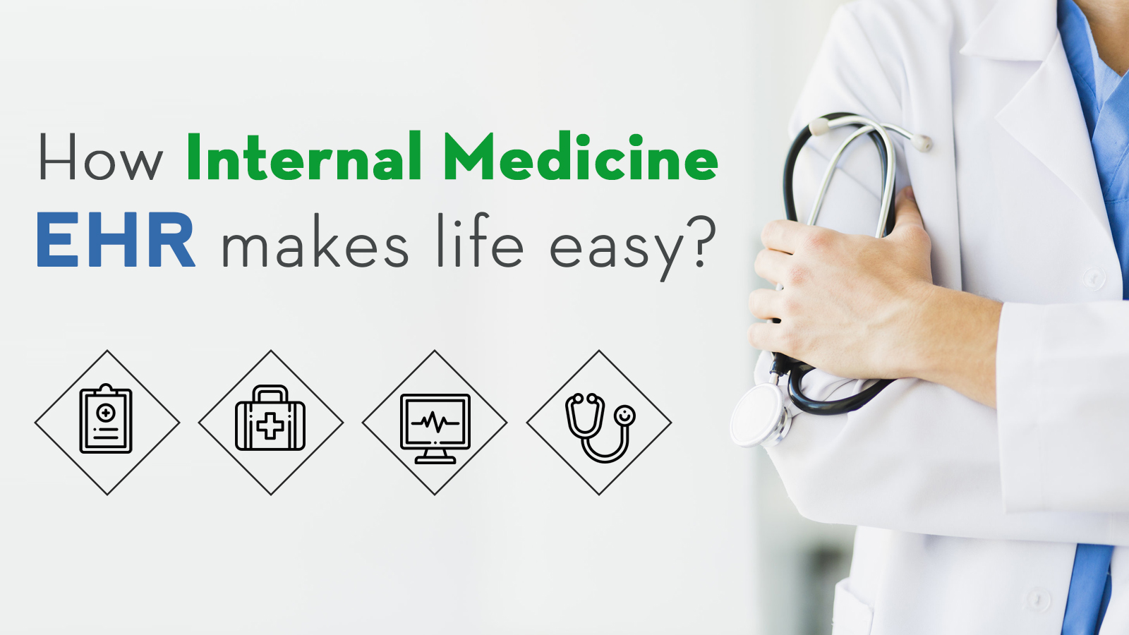 iPatientCare Blog - How Internal Medicine EHR makes the provider life easy