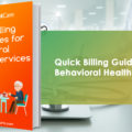 iPatientCare Blog - Quick Billing Guidelines for Behavioral Health Services