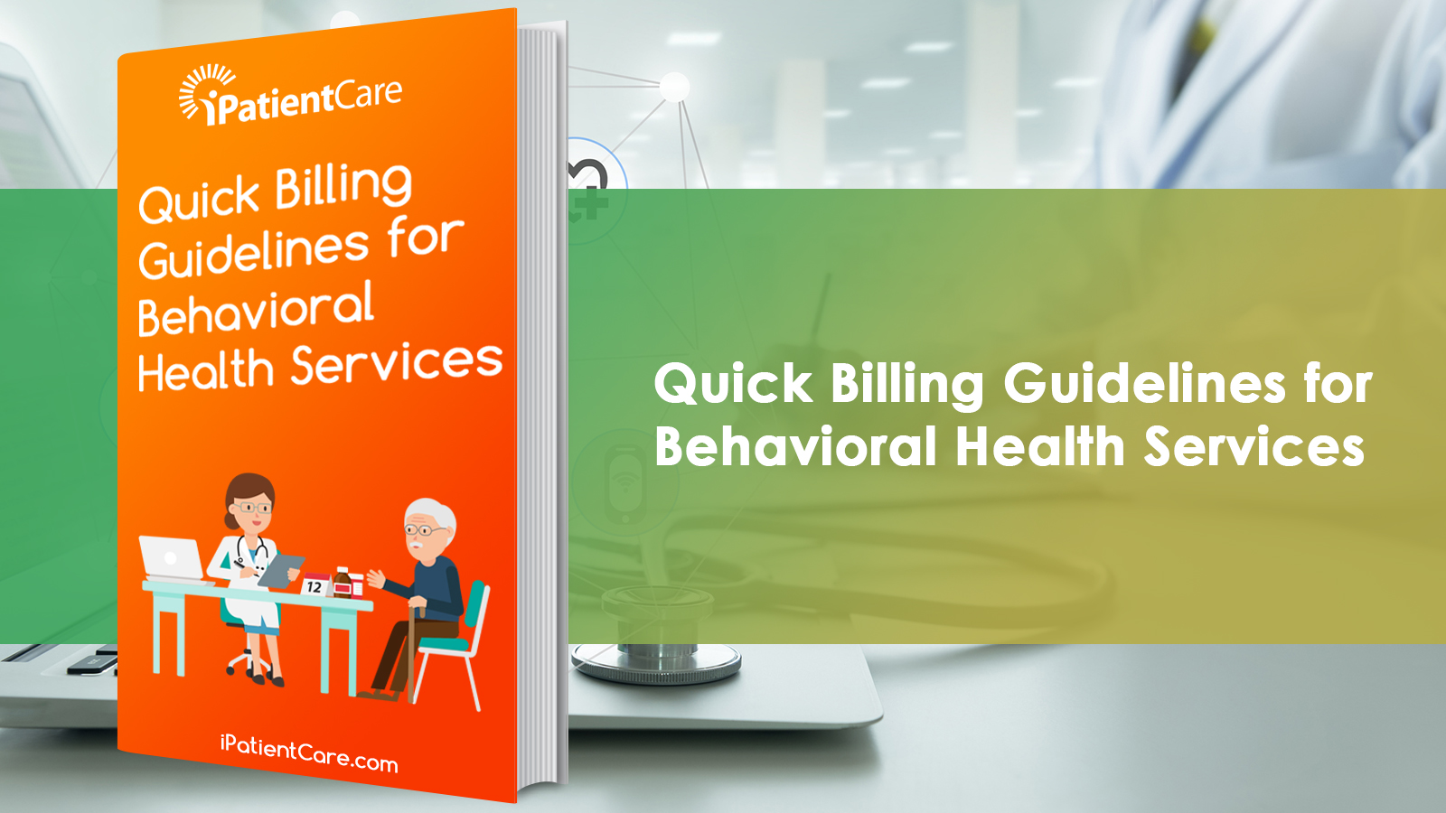 Quick Billing Guidelines for Behavioral Health Services