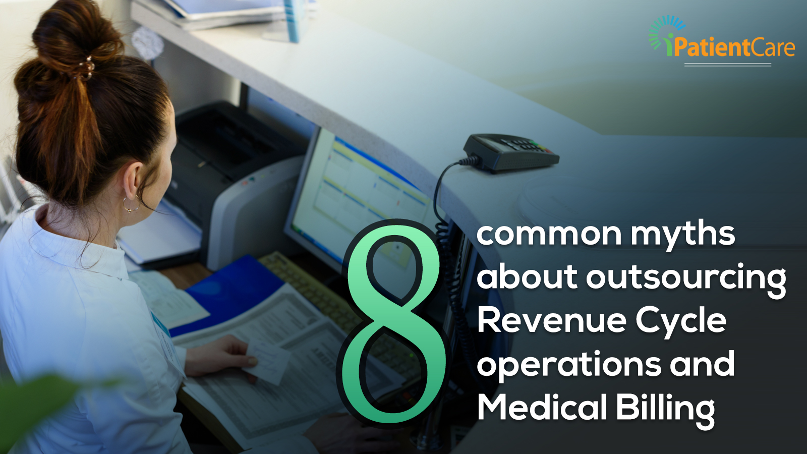 iPatientCare Blog - 8 common myths about outsourcing RCM