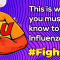 This is what you must know to fight Influenza #FightFlu