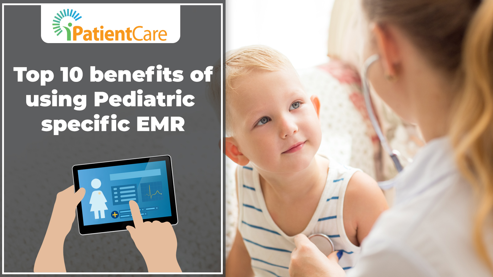 iPatientCare Blog - Top 10 benefits of using Pediatric specific EMR