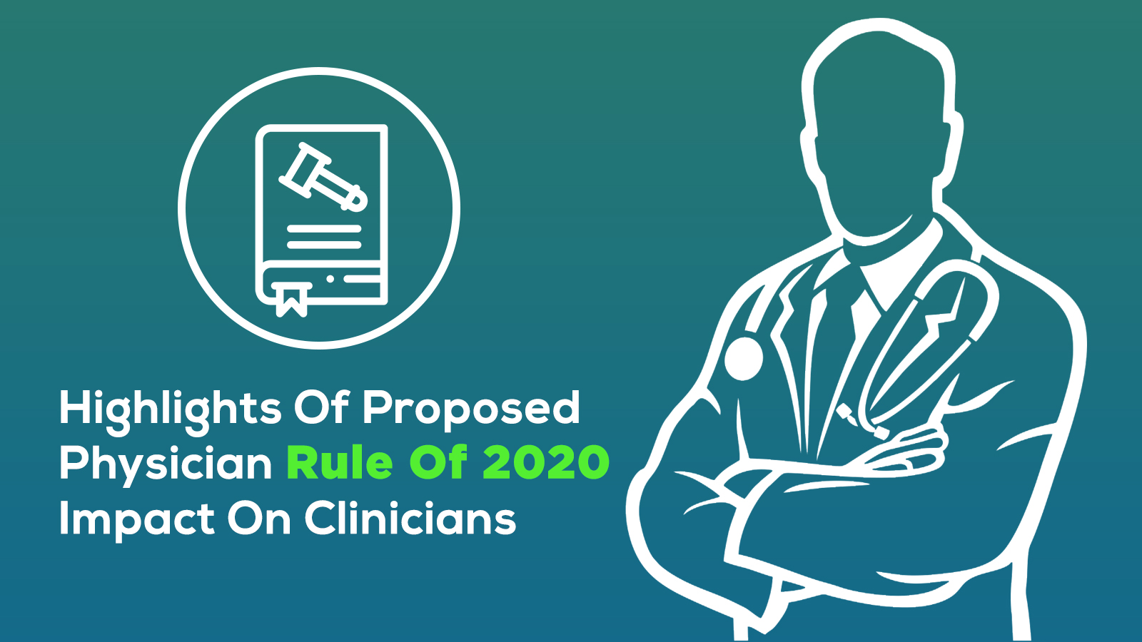 iPatientCare Blog - Highlights Of Proposed Physician Rule Of 2020 Impact On Clinicians