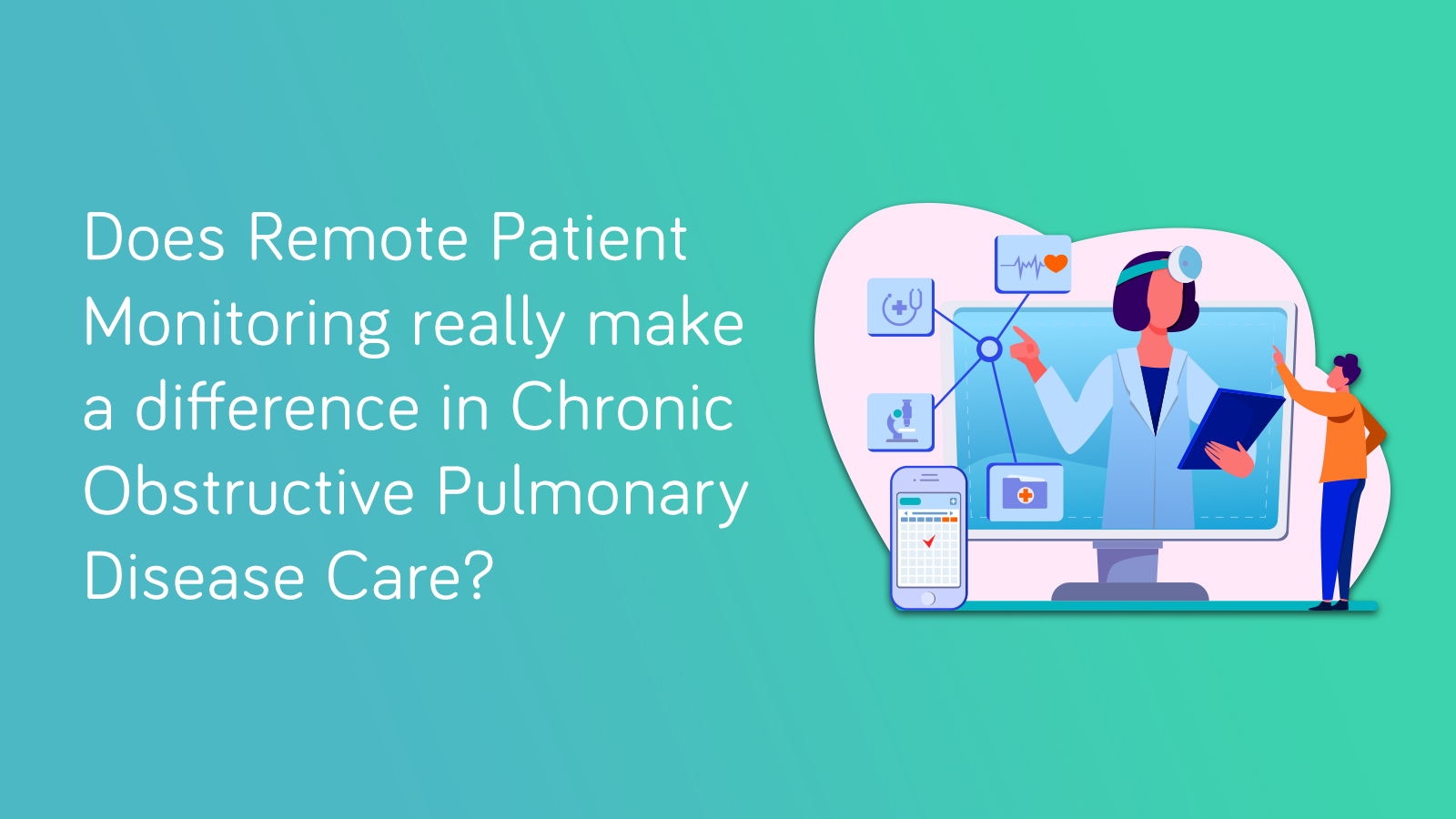 remote-patient-monitoring-for-chronic-obstructive-pulmonary-disease