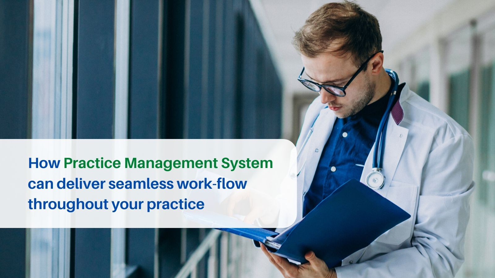 How Practice Management System can deliver seamless work-flow