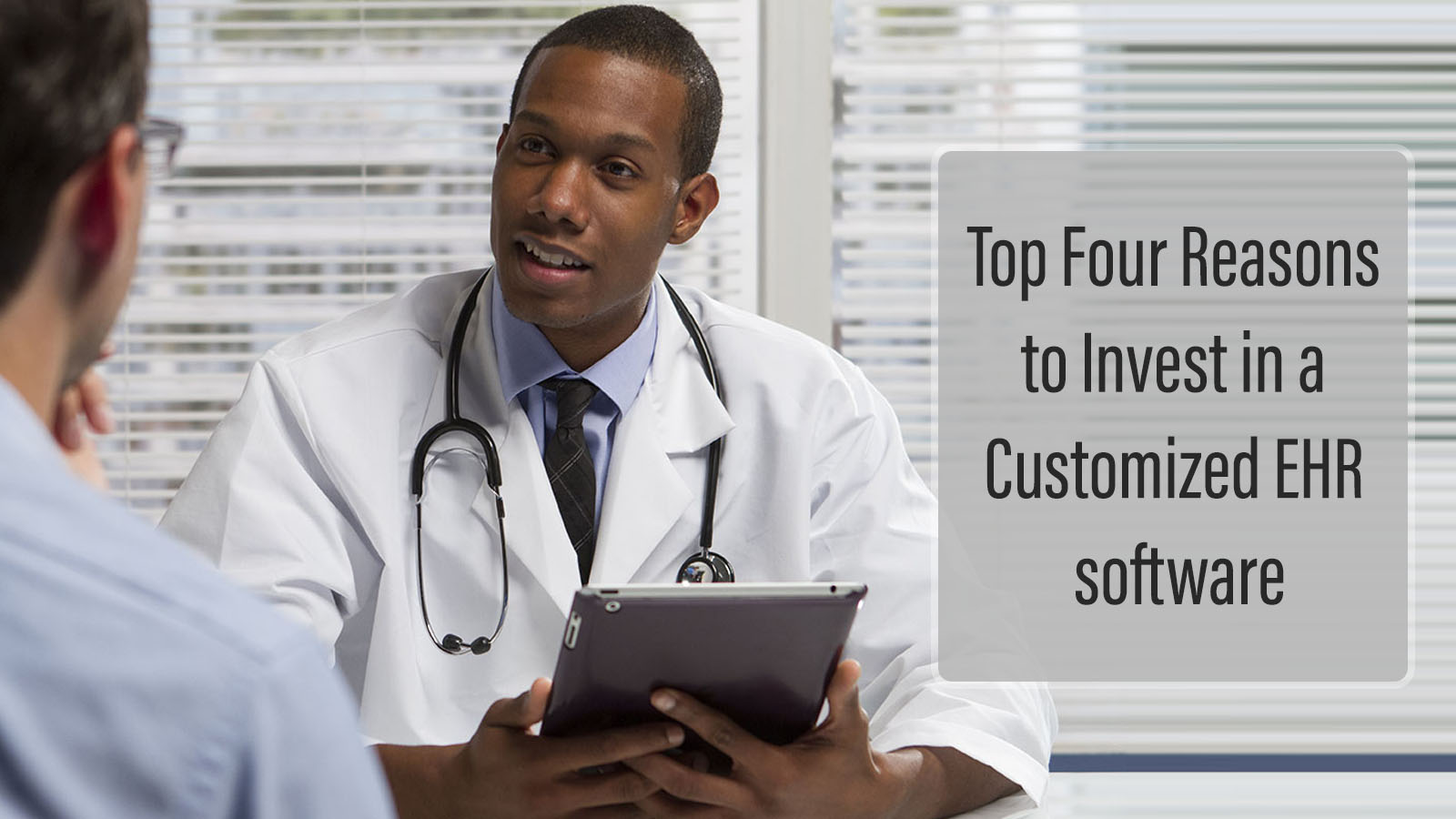 Top Four Reasons to Invest in a Customized EHR software